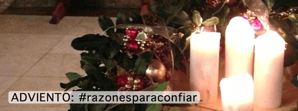 Adviento 2012: #razonesparaconfiar