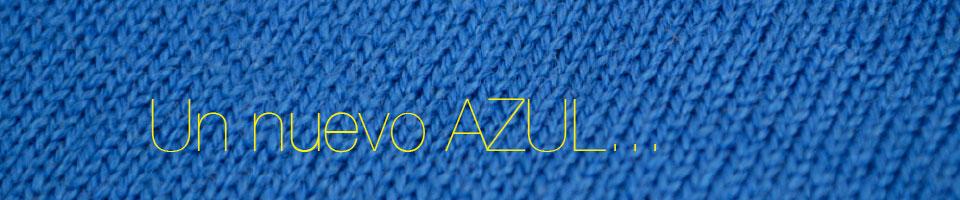 Un nuevo AZUL…