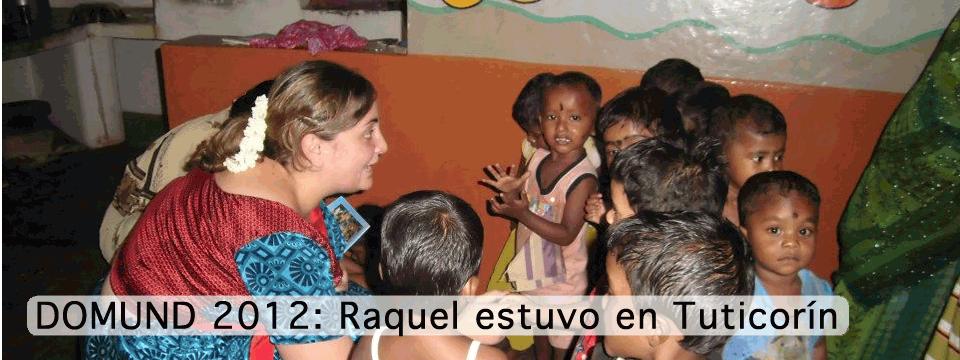 DOMUND 2012: Raquel estuvo en Tuticorín