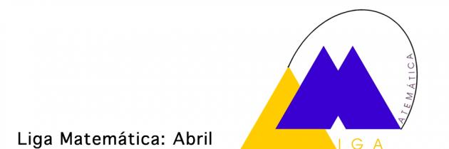 Liga Matemática: Abril 2013