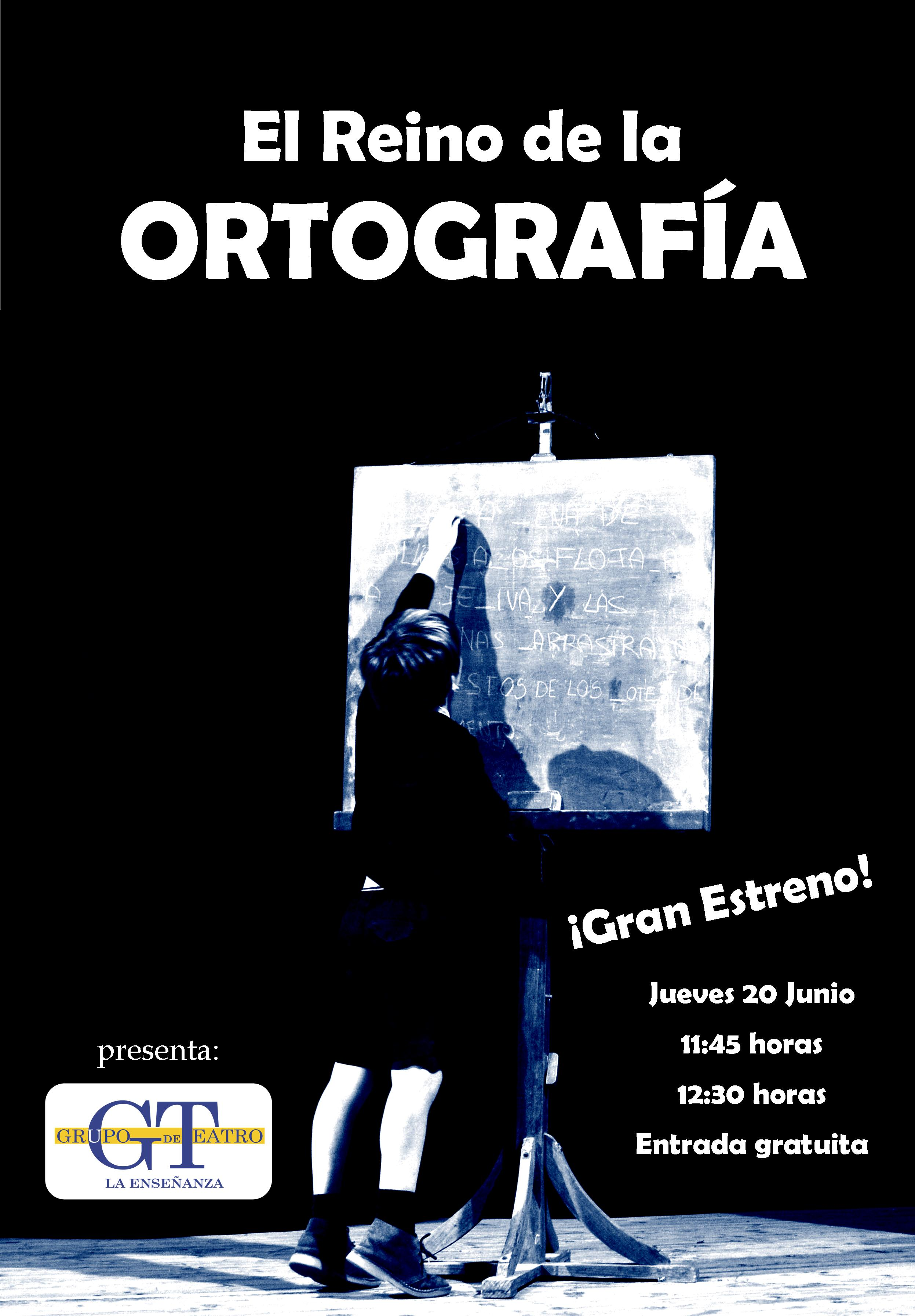 """Estreno de la Obra: """"El Reino de la Ortografía""""."""